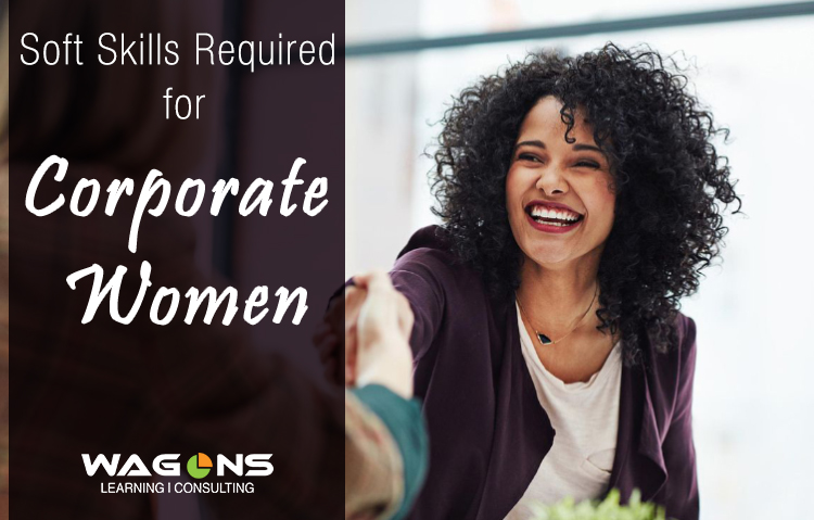 Soft Skills Required For Corporate Women
