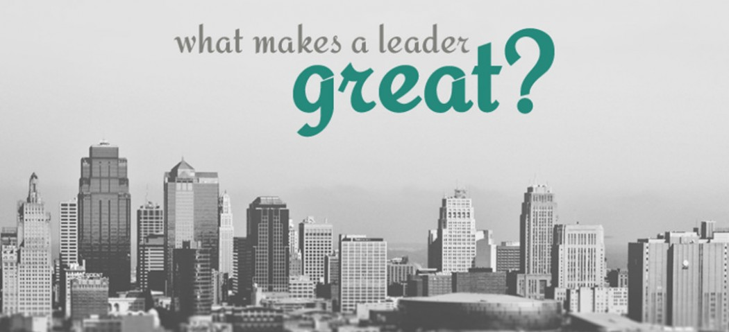 Management Tips to be a Great Leader & Leadership Skills