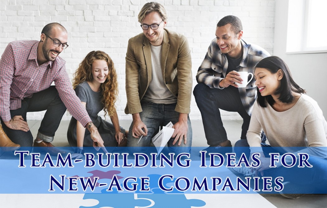 Team-Building Ideas for New-Age Companies