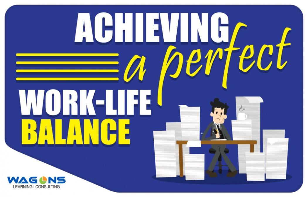 Achieving a Perfect Work-Life Balance