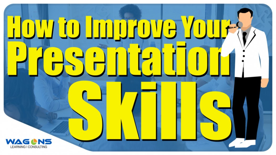 How to Improve Your Presentation Skills